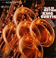 King Curtis - Sax In Motion