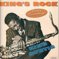 King Curtis - King's Rock - Early Recordings