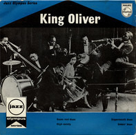 King Oliver - Room Rent Blues / Dippermouth Blues / High Society / Sobbin' Blues