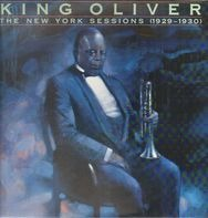 King Oliver - The New York Sessions (1929-1930)