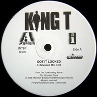 King T, King Tee - Got It Locked