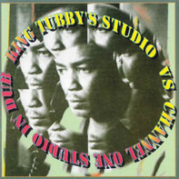 King Tubby - King Tubby's Studio Vs Channel One In Dub