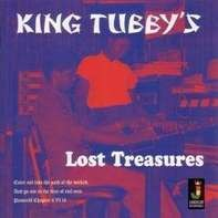 KING TUBBY - LOST TREASURES