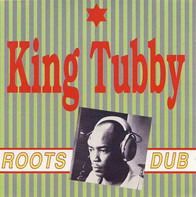 King Tubby - Roots Dub