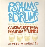 King Tubby, Dillinger a.o. - Psalms of Drums: The Black and White Story