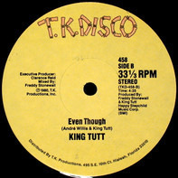 King Tutt - Comin' Out / Even Though
