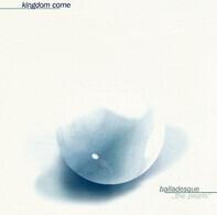 Kingdom Come - Balladesque - The Best Of Kingdom Come
