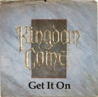 Kingdom Come - Get It On