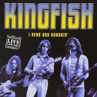 Kingfish - I Hear You Knockin´
