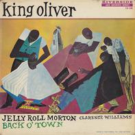 King Oliver - Back O' Town