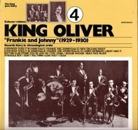 King Oliver - Frankie And Johnny (1929 - 1930)