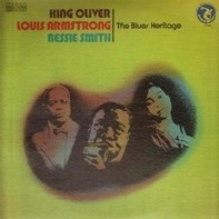 King Oliver / Louis Armstrong / Bessie Smith - The Blues Heritage