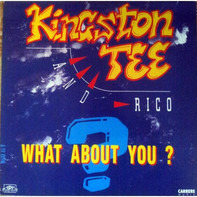 Kingston Tee Featuring Rico Kortram - What About You