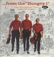 Kingston Trio - ...From The Hungry I