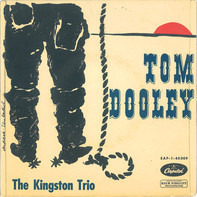 The Kingston Trio - Tom Dooley