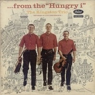 Kingston Trio - ... From The  'Hungry i'