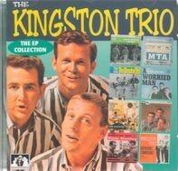 Kingston Trio - Ep Collection