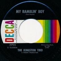 Kingston Trio - My Ramblin' Boy / Hope You Understand