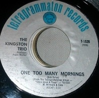 Kingston Trio - One Too Many Mornings / Scotch And Soda
