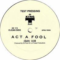 King Tee - Act a Fool