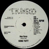 King Tutt - Hey Sexy / Keep On