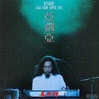 Kitaro - Asia Tour Super Live