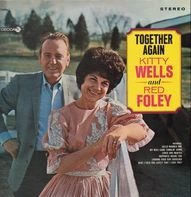 Kitty Wells & Red Foley - Together Again