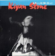 Kiyan Stone - A Piece Of My Heart