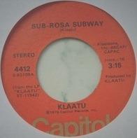 Klaatu - Calling Occupants / Sub-Rosa Subway