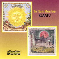 Klaatu - Two Classic Albums From Klaatu