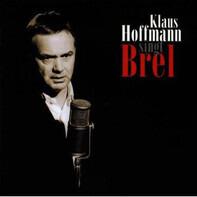 Klaus Hoffmann - Singt Brel