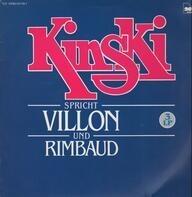 Klaus Kinski - Kinski spricht Villon und Rimbaud