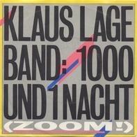 Klaus Lage Band - 1000 Und 1 Nacht (Zoom!)/Mama´s Liebling (Das Pendel)