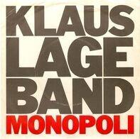 Klaus Lage Band - Monopoli / Schweissperlen