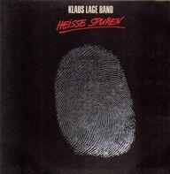 Klaus Lage Band - Heisse Spuren