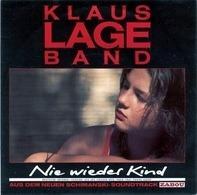 Klaus Lage Band - Nie Wieder Kind
