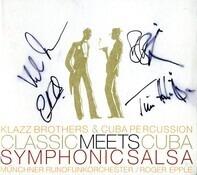 Klazz Brothers & Cuba Percussion - Classic Meets Cuba - Symphonic Salsa