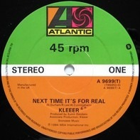 Kleeer - Next Time It's For Real / Break / Keep Your Body Workin'