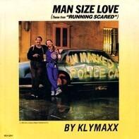 Klymaxx - Man Size Love