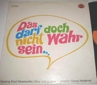 Knut Kiesewetter & Orchester Georg Moslener / Various - Das Darf Doch Nicht Wahr Sein ...