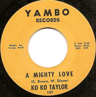 Koko Taylor & Mighty Joe Young And His Orchestra - A Mighty Love / Instant Everything