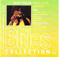 Koko Taylor - Wang Dang Doodle