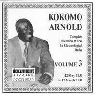 Kokomo Arnold - Complete Recorded Works In Chronological Order: Volume 3 (22 May 1936 To 12 March 1937)