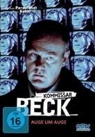 Kommissar Beck - Kommissar Beck - Auge um Auge