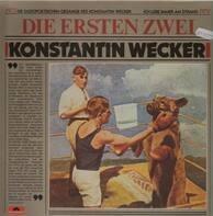 Konstantin Wecker - Die Ersten Zwei