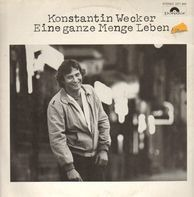 Konstantin Wecker - Eine ganze Menge Leben