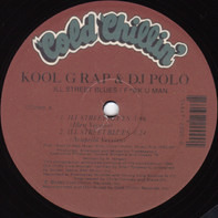 Kool G Rap & D.J. Polo - Ill Street Blues / F*@K U Man