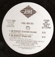 Kool Moe Dee - No Respect / Let's Go