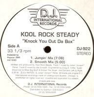 Kool Rock Steady - Knock You Out Da Box