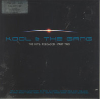 Kool & The Gang - The Hits: Reloaded - Part Two